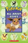 Cover-Bild zu All about Eevee (Pokémon) von Whitehill, Simcha