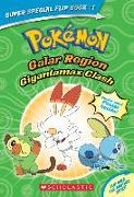 Cover-Bild zu Gigantamax Clash / Battle for the Z-Ring (Pokémon Super Special Flip Book: Galar Region / Alola Region) von Shapiro, Rebecca