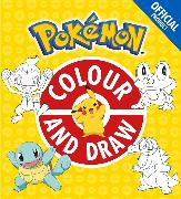 Cover-Bild zu The Official Pokemon Colour and Draw von Pokemon