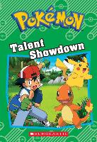 Cover-Bild zu Talent Showdown (Pokémon: Chapter Book) von West, Tracey