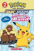 Cover-Bild zu Making the Band (Pokémon Alola Reader) von Barbo, Maria S.
