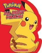 Cover-Bild zu All about Pikachu von Whitehill, Simcha