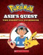 Cover-Bild zu Ash's Quest: Essential Guidebook (Pokémon): Ash's Quest from Kanto to Alola von Whitehill, Simcha