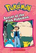 Cover-Bild zu Secret of the Pink Pokémon (Pokémon: Chapter Book) von West, Tracey