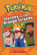 Cover-Bild zu Journey to the Orange Islands (Pokémon: Chapter Book) von West, Tracey