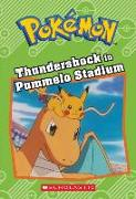 Cover-Bild zu Thundershock in Pummelo Stadium (Pokémon: Chapter Book) von West, Tracey