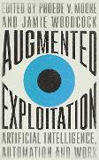 Cover-Bild zu Moore, Phoebe (Hrsg.): Augmented Exploitation (eBook)