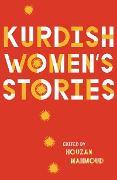 Cover-Bild zu Mahmoud, Houzan (Hrsg.): Kurdish Women's Stories (eBook)