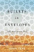 Cover-Bild zu Yako, Louis: Bullets in Envelopes (eBook)