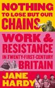 Cover-Bild zu Hardy, Jane: Nothing to Lose But Our Chains (eBook)