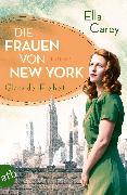 Cover-Bild zu Die Frauen von New York - Glanz der Freiheit (eBook) von Carey, Ella