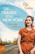 Cover-Bild zu Die Frauen von New York - Worte der Hoffnung (eBook) von Carey, Ella