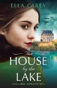 Cover-Bild zu The House by the Lake (eBook) von Carey, Ella