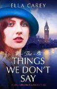 Cover-Bild zu The Things We Don't Say (eBook) von Carey, Ella