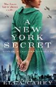 Cover-Bild zu A New York Secret von Carey, Ella