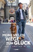Cover-Bild zu Slavov, Slavcho: Meine vielen Wege zum Glück (eBook)