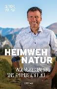 Cover-Bild zu Arx, Andreas von: Heimweh Natur (eBook)
