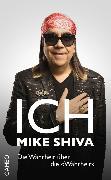 Cover-Bild zu Shiva, Mike: Ich, Mike Shiva (eBook)