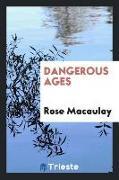 Cover-Bild zu Dangerous Ages von Macaulay, Rose