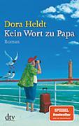 Cover-Bild zu Heldt, Dora: Kein Wort zu Papa