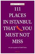 Cover-Bild zu Schmid, Marcus X.: 111 Places in Istanbul that you must not miss