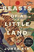 Cover-Bild zu Kim, Juhea: Beasts of a Little Land
