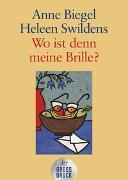 Cover-Bild zu Biegel, Anne: Wo ist denn meine Brille?