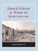 Cover-Bild zu Hamouda, Sahar: Once upon a Time in Jerusalem (eBook)