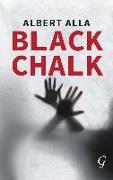 Cover-Bild zu Alla, Albert: Black Chalk (eBook)