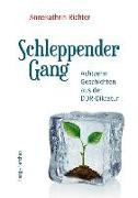 Cover-Bild zu Richter, Annekathrin: Schleppender Gang
