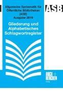 Cover-Bild zu Allgemeine Systematik für Öffentliche Bibliotheken (ASB) Ausgabe 2019