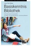 Cover-Bild zu Böttger, Klaus Peter: Basiskenntnis Bibliothek