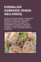 Cover-Bild zu Quelle: Wikipedia (Hrsg.): Ehemalige Gemeinde (Rhein-Sieg-Kreis)