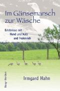 Cover-Bild zu Hahn, Irmgard: Im Gänsemarsch zur Wäsche
