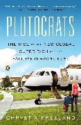 Cover-Bild zu Freeland, Chrystia: Plutocrats