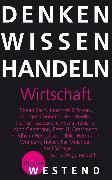 Cover-Bild zu Bach, Stefan (Text von): Denken Wissen Handeln Wirtschaft (eBook)