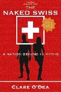 Cover-Bild zu The Naked Swiss (eBook) von O'Dea, Clare