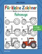 Cover-Bild zu Für kleine Zeichner - Fahrzeuge von Fauser, Nico