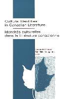 Cover-Bild zu Mauguiere, Benedicte N (Hrsg.): Cultural Identities in Canadian Literature = Identitaes Culturelles Dans La Littaerature Canadienne / Sous La Direction De Baenaedicte Mauguiaere, Editor.