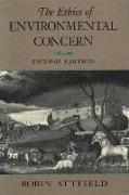 Cover-Bild zu The Ethics of Environmental Concern 2nd Edition von Attfield, Robin