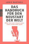 Cover-Bild zu Dartnell, Lewis: Das Handbuch für den Neustart der Welt