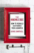 Cover-Bild zu Dartnell, Lewis: The Knowledge: How to Rebuild Our World from Scratch