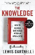 Cover-Bild zu Dartnell, Lewis: The Knowledge (eBook)