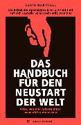 Cover-Bild zu Dartnell, Lewis: Das Handbuch für den Neustart der Welt (eBook)