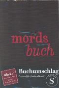 Cover-Bild zu Buchumschläge Mordsbuch S
