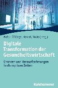 Cover-Bild zu eBook Digitale Transformation der Gesundheitswirtschaft