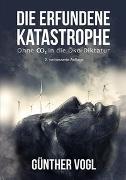Cover-Bild zu eBook Die erfundene Katastrophe