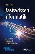 Cover-Bild zu eBook Basiswissen Informatik - Grundideen einfach und anschaulich erklärt
