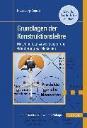 Cover-Bild zu eBook Grundlagen der Konstruktionslehre