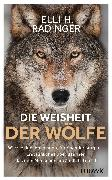 Cover-Bild zu eBook Die Weisheit der Wölfe